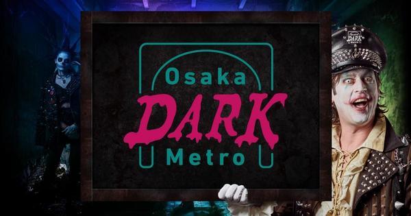 Osaka DARK Metro